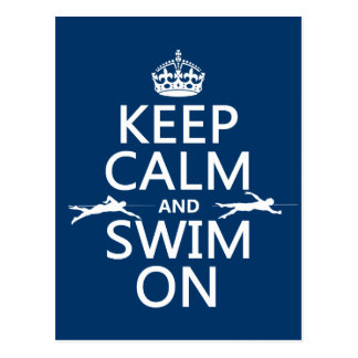 Keep Calm and Swim On (in any color) ポストカード