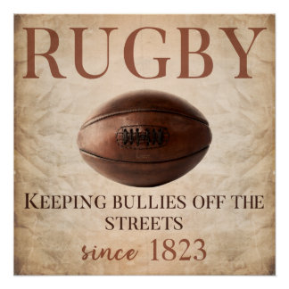 Keeping Bullies Off The Streets - Rugby Poster ポスター