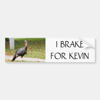 Kevin The Turkey - I BRAKE FOR KEVIN バンパーステッカー