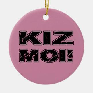 Kiz Moi! Kizombaのフランス語 セラミックオーナメント