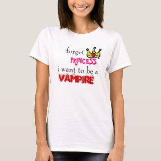 kroonは、プリンセス、私aの吸血鬼でありたいと思います忘れます tシャツ