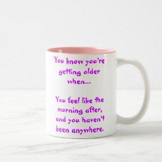 … lを…感じるときあなたはより古くなることを知っています ツートーンマグカップ
