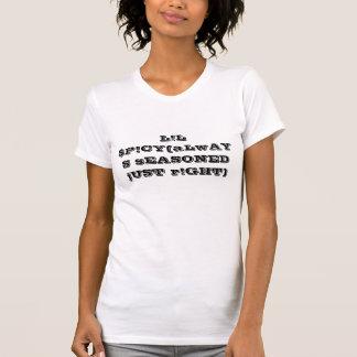 L! L $P! CY (常に味をつけられた公正なr! GHT) Tシャツ