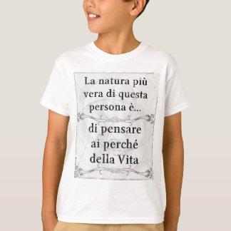 Laのnaturaのpiùのヴィエラの… pensareのperchéのdomande Vita Tシャツ