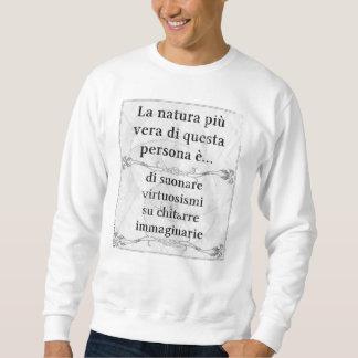 Laのnaturaのpiùのヴィエラの… suonareのchitarreのimmaginarie スウェットシャツ