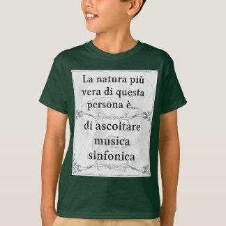 Laのnaturaのpiùヴィエラ: ascoltareのmusicaのsinfonica tシャツ