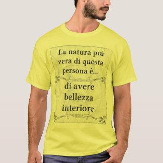Laのnaturaのpiùヴィエラ: bellezzaのinterioreのavereのanima tシャツ
