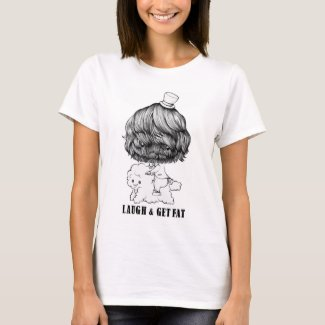 LAUGH & GET FAT Tシャツ