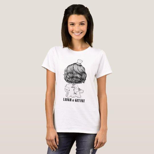 LAUGH & GET FAT Tシャツ