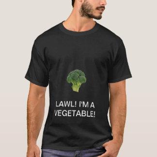 LAWL! 私は野菜です! Tシャツ