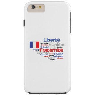 Liberté、Égalité、Fraternité -フランスのなモットーの旗 Tough iPhone 6 Plus ケース