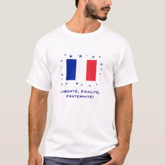 Liberté、Egalité、Fraternité! Tシャツ