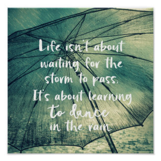 Life Dancing in the Rain Quote ポスター