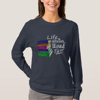 Life is Short. Read Fast. Tシャツ