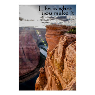 Life is what you make it Horseshoe Bend ポスター