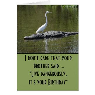Live dangerously birthday カード