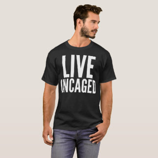 Live Uncaged Typography T-Shirt Tシャツ