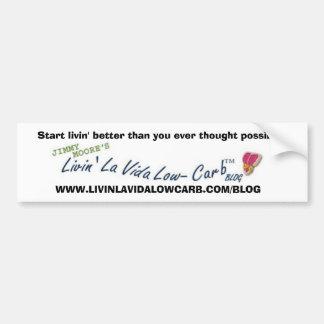 LivinのLaのVidaの低炭水化物のブログのバンパーステッカー バンパーステッカー