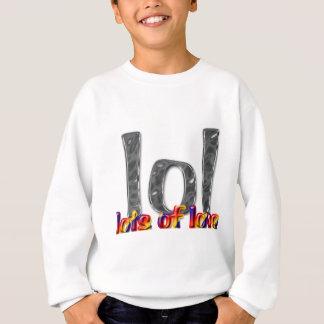 LOL (愛の多く) スウェットシャツ