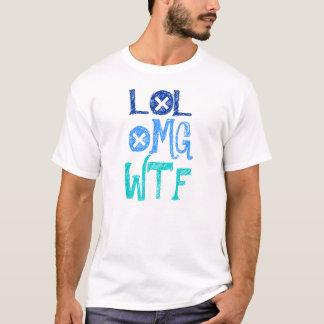 LOL、OMG、WTF Tシャツ