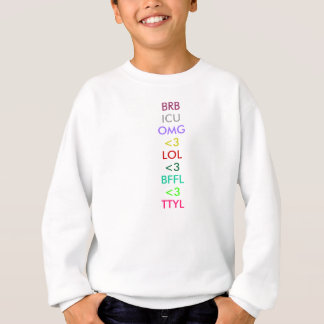 LOL、TTYL、BRB、OMG、BFFL、ICU、<3、<3、<3 スウェットシャツ