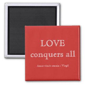 Love conquers all マグネット
