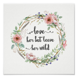 Love Her But Leave Her Wild Wreath ポスター