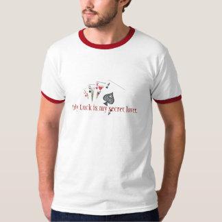 Luck女性は私の秘密の恋人です Tシャツ