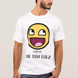 Lulzのため(ライトおよび黒) Tシャツ