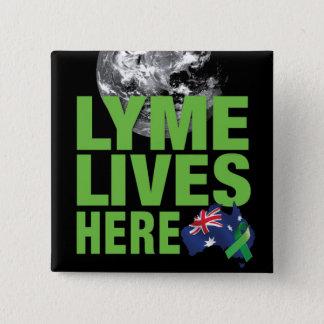 Lymeはオーストラリアの旗Pinここに住んでいます 缶バッジ
