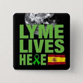 LymeはスペインBorreliosisの認識度にここに住んでいます 5.1cm 正方形バッジ