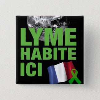 Lyme Habite IciフランスLyme Borreliosisボタン 5.1cm 正方形バッジ