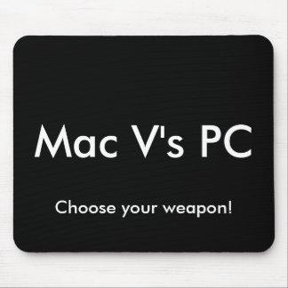 Mac VのPCは、あなたの武器を選びます! マウスパッド