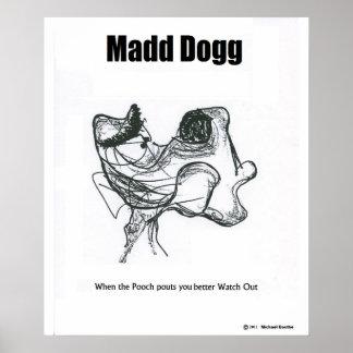 Madd Dogg プリント
