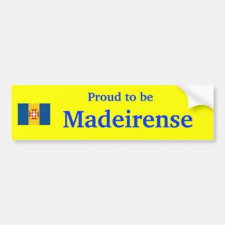 Madeirenseのステッカーがあること誇りを持ったなマデイラ- バンパーステッカー