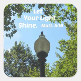Matthewの5:16はあなたの軽い輝やきを可能にしました スクエアシール