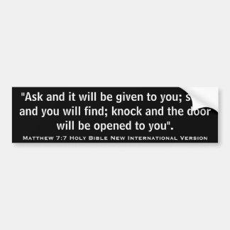Matthewの7:7新しく国際的な版聖書の聖なる書物、経典 バンパーステッカー