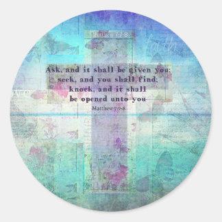 Matthewの7:7 - 8感動的な聖書の詩のクリスチャン ラウンドシール