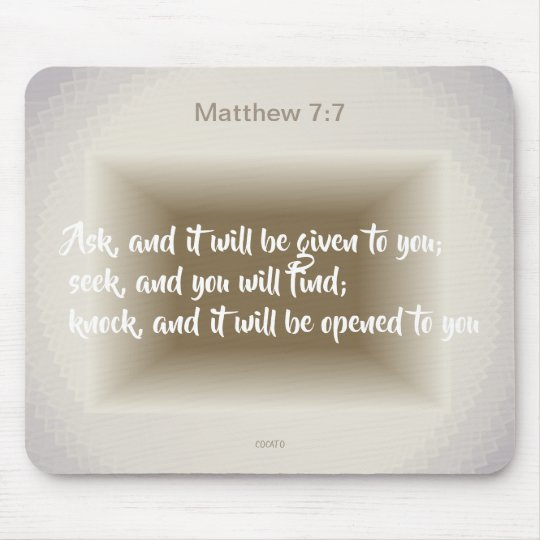 Matthew 7:7-Ask, and it will be given to ..No. 2 マウスパッド