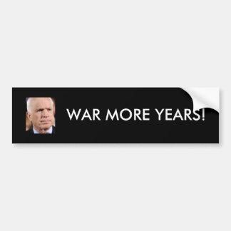 McCain: より多くの年は戦います! バンパーステッカー