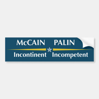 McCain/Palinのロゴ:   自制不可能/無能 バンパーステッカー