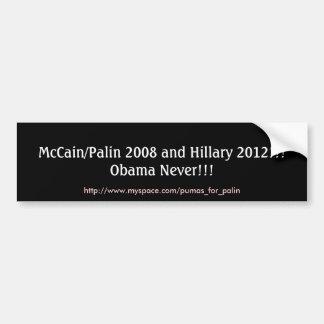 McCain/Palin 2008年およびヒラリー2012年!!! オバマNev… バンパーステッカー