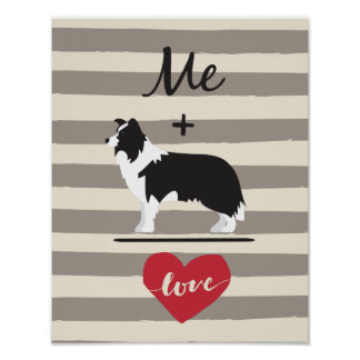 Me plus Border Collie equal Love Poster Paper ポスター