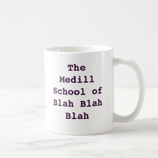 Medill: 何とかかんとか コーヒーマグカップ