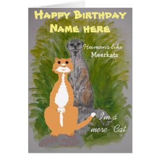 Meerkatおよびただの猫の誕生日はカスタマイズ カード