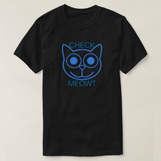 Meowtを点検して下さい Tシャツ