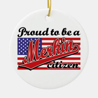 Merkinの市民があること誇りを持った セラミックオーナメント