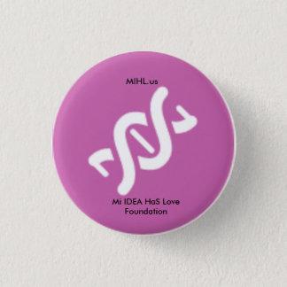 Miのアイディアは愛基礎ピンクボタンを持っています 3.2cm 丸型バッジ
