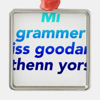 MI文法ISS GOODER THENN YORS メタルオーナメント