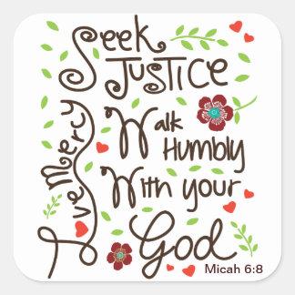 Micahの6:8のシークの正義愛慈悲 スクエアシール